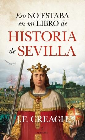 Portada del libro Eso no estaba en mi libro de Historia de Sevilla
