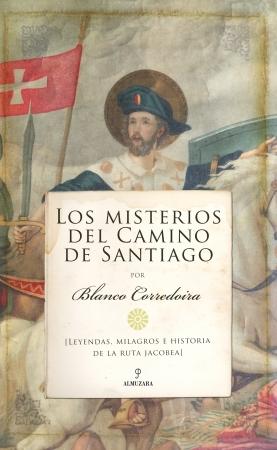 Portada del libro Los misterios del Camino de Santiago