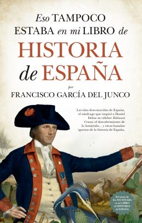 Portada del libro Eso tampoco estaba en mi libro de Historia de España