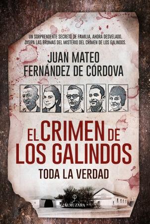 Portada del libro El crimen de los Galindos: toda la verdad