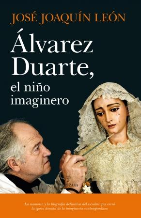 Portada del libro Álvarez Duarte, el niño imaginero