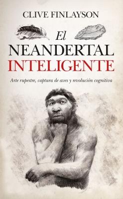 El neandertal inteligente