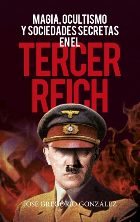 Portada del libro Magia, ocultismo y sociedades secretas en el Tercer Reich