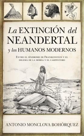 Portada del libro La extinción del neandertal y los humanos modernos
