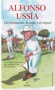 La exhumación de papá y el cróquet