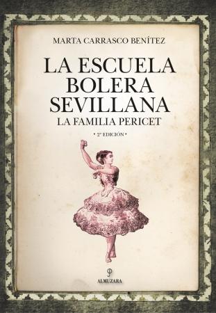 Portada del libro La Escuela Bolera Sevillana