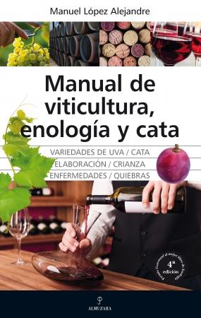Portada del libro Manual de viticultura, enología y cata