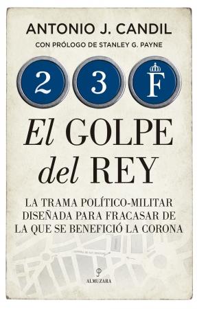 Portada del libro 23-F. El golpe del Rey