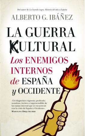 Portada del libro La guerra cultural: los enemigos internos de España y Occidente