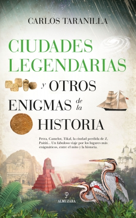 Portada del libro Ciudades legendarias y otros enigmas de la historia