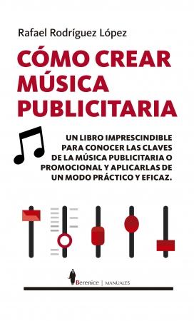 Portada del libro Cómo crear música publicitaria