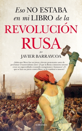 Portada del libro Eso no estaba en mi libro de la Revolución rusa