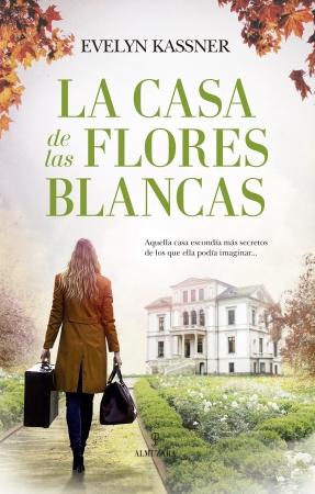 Portada del libro La casa de las flores blancas