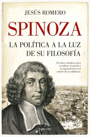 Portada del libro Spinoza. La política a la luz de su filosofía