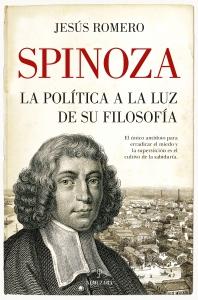 Spinoza. La política a la luz de su filosofía
