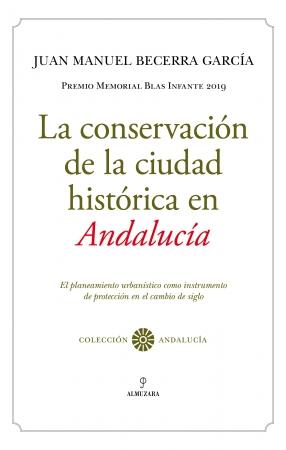 Portada del libro La conservación de la ciudad histórica en Andalucía