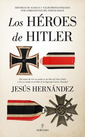 Portada del libro Los héroes de Hitler