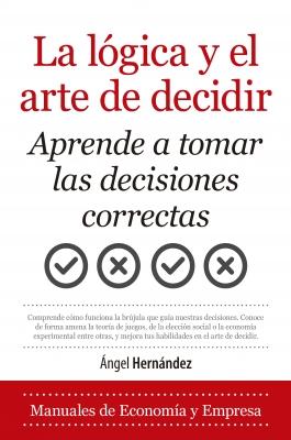 La lógica y el arte de decidir