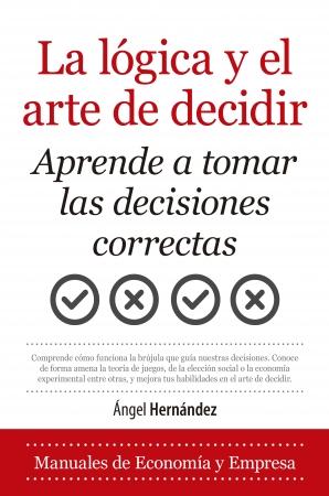 Portada del libro La lógica y el arte de decidir