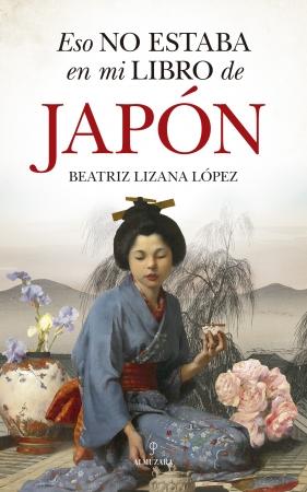 Portada del libro Eso no estaba en mi libro de Japón
