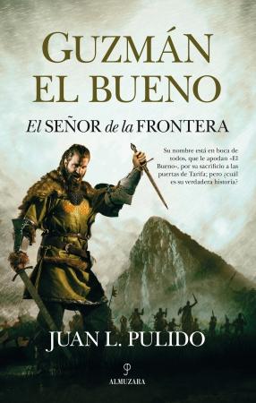 Portada del libro Guzmán el Bueno. El señor de la frontera