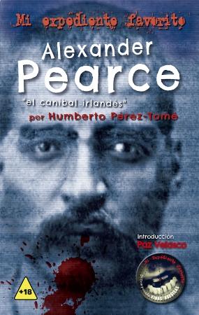 Portada del libro Alexander Pearce, el caníbal irlandés