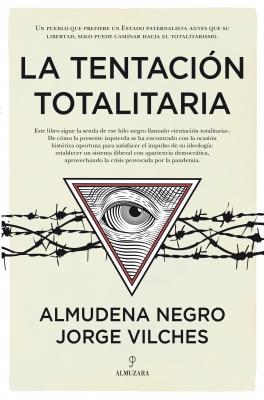 La tentación totalitaria