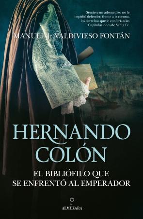 Portada del libro Hernando Colón, el bibliófilo que se enfrentó al emperador
