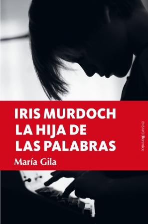 Portada del libro Iris Murdoch, la hija de las palabras