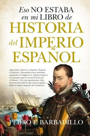 Portada del libro Eso no estaba en mi libro de Historia del Imperio español
