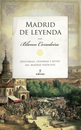 Portada del libro Madrid de Leyenda
