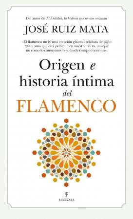 Portada del libro Origen e historia íntima del flamenco