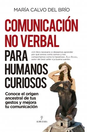 Portada del libro Comunicación no verbal para humanos curiosos