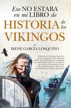 Portada del libro Eso no estaba en mi libro de Historia de los vikingos