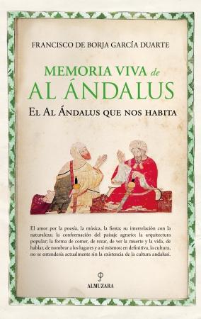 Portada del libro Memoria viva de Al Ándalus