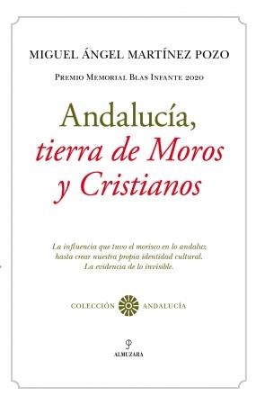 Portada del libro Andalucía, tierra de Moros y Cristianos