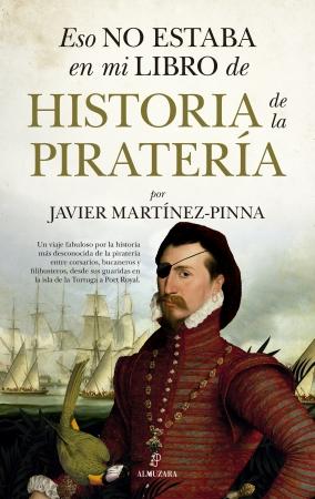 Portada del libro Eso no estaba en mi libro de historia de la piratería