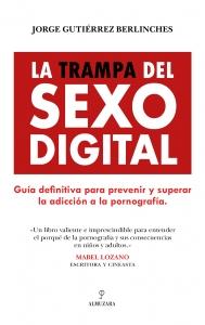 La trampa del sexo digital