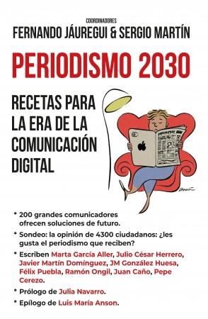 Portada del libro Periodismo 2030. Recetas para la era de la comunicación digital