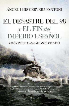 Portada del libro El Desastre del 98 y el fin del Imperio español