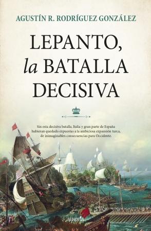 Portada del libro Lepanto, la batalla decisiva