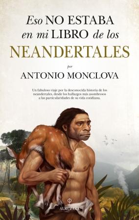 Portada del libro Eso no estaba en mi libro de los neandertales