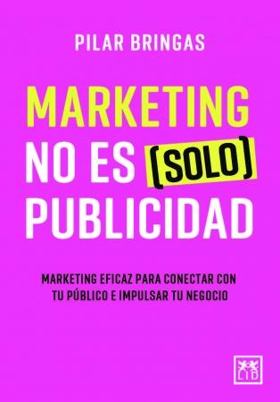 Portada del libro Marketing no es (solo) publicidad
