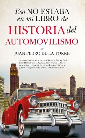 Portada del libro Eso no estaba en mi libro de historia del automovilismo