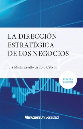 Portada del libro La dirección estratégica los negocios