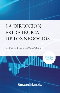 La dirección estratégica los negocios