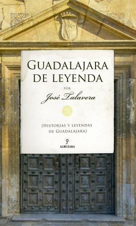 Portada del libro Guadalajara de leyenda