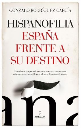 Portada del libro Hispanofilia. España frente a su destino