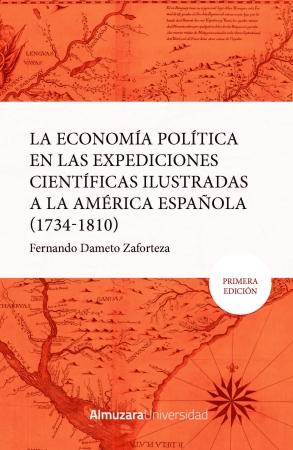 Portada del libro La economía política en las expediciones ilustradas a la América española (1734-1810).