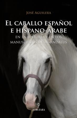 Portada del libro El caballo español e hispano-árabe